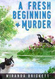 A Fresh Beginning & Murder book summary, reviews and download