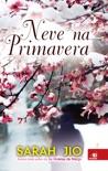 Neve na primavera book summary, reviews and downlod