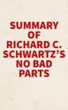 Summary of Richard C. Schwartz's No Bad Parts book summary, reviews and downlod