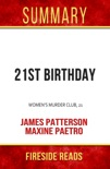 21st Birthday: Women's Murder Club, 21 by James Patterson and Maxine Paetro: Summary by Fireside Reads book summary, reviews and downlod