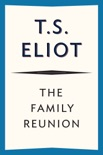 The Family Reunion book summary, reviews and download