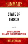 State of Terror: A Novel by Louise Penny and Hillary Rodham Clinton: Summary by Fireside Reads book summary, reviews and downlod