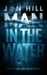 Man In The Water book summary, reviews and download