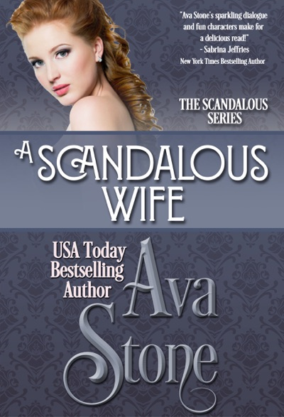 A Scandalous Wife by Ava Stone Book Summary, Reviews and E-Book Download
