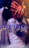 To Build a Vow book summary, reviews and downlod