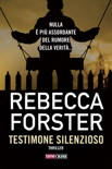 Testimone silenzioso book summary, reviews and downlod