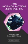 The Science Fiction Archive #6 book summary, reviews and downlod
