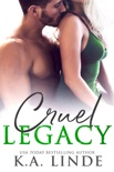 Cruel Legacy book summary, reviews and downlod