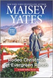 Rodeo Christmas at Evergreen Ranch book summary, reviews and download