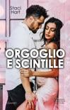 Orgoglio e scintille book summary, reviews and downlod