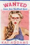 WANTED: Emma Jean, Heartbreak Queen