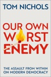 Our Own Worst Enemy book summary, reviews and download