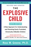 The Explosive Child [Sixth Edition] book summary, reviews and download