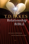 The T.D. Jakes Relationship Bible book summary, reviews and downlod