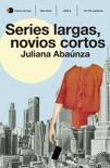 Series largas, novios cortos book summary, reviews and download