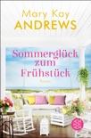 Sommerglück zum Frühstück book summary, reviews and downlod