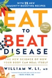 Eat to Beat Disease book summary, reviews and download