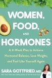 Women, Food, and Hormones book summary, reviews and download