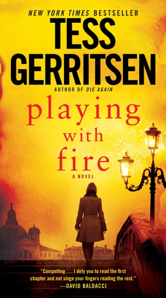 Playing with Fire by Tess Gerritsen Book Summary, Reviews and E-Book Download