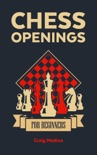 Chess Openings for Beginners book summary, reviews and download