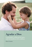 Agradar a Dios book summary, reviews and download