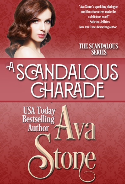 A Scandalous Charade by Ava Stone Book Summary, Reviews and E-Book Download