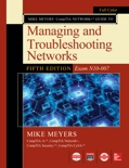 Mike Meyers CompTIA Network+ Guide to Managing and Troubleshooting Networks Fifth Edition (Exam N10-007) book summary, reviews and downlod