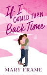 If I Could Turn Back Time book summary, reviews and downlod