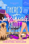 There's Something About Molly book summary, reviews and downlod