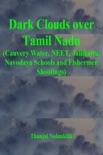 Dark Clouds over Tamil Nadu (Cauvery Water, NEET, Jallikattu, Navodaya Schools and Fishermen Shootings) e-book