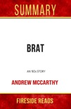 Brat: An '80s Story by Andrew McCarthy: Summary by Fireside Reads book summary, reviews and downlod