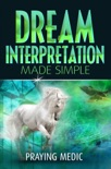Dream Interpretation Made Simple book summary, reviews and download