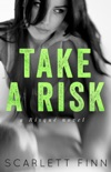Take A Risk book summary, reviews and download