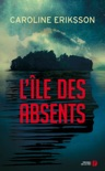L'Île des absents book summary, reviews and downlod
