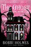 The Ghost and the Bride book summary, reviews and download