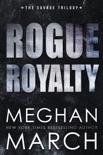 Rogue Royalty book summary, reviews and downlod