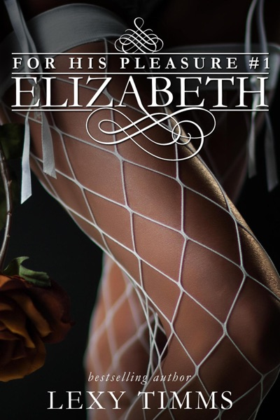 Elizabeth by Lexy Timms Book Summary, Reviews and E-Book Download
