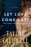 Let Love Come Last book summary, reviews and downlod