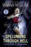 Spelunking Through Hell book summary, reviews and downlod
