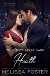 Wild Boys After Dark: Heath book summary, reviews and downlod
