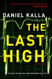 The Last High book summary, reviews and downlod