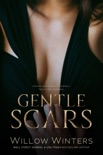 Gentle Scars book summary, reviews and download