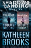 Shadows Landing: Books 1 & 2 book summary, reviews and download