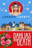 Dahlias and Death book summary, reviews and downlod