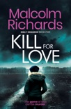 Kill For Love book summary, reviews and downlod