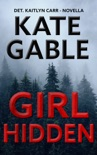 Girl Hidden book summary, reviews and download