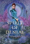 Spirit of Denial book summary, reviews and download