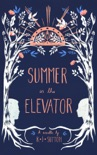 Summer in the Elevator