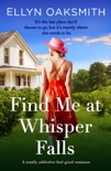 Find Me at Whisper Falls book summary, reviews and download