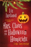 Mrs. Claus and the Halloween Homicide book summary, reviews and download